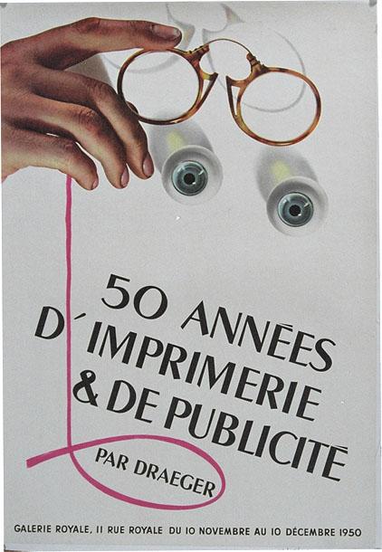 AK0243 50 ANNEES D'IMPRIMERIE & DE PUBLICITE PAR DRAEGER