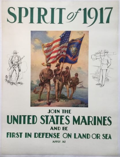 H316 SPIRIT OF 1917 – JOIN THE UNITED STATES MARINES AND BE FIRST IN DEFENSE ON LAND OR SEA