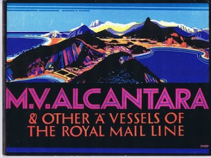 """H559 MV ALCANTARA & OTHER """"A"""" VESSELS OF THE ROYAL MAIL LINE"""