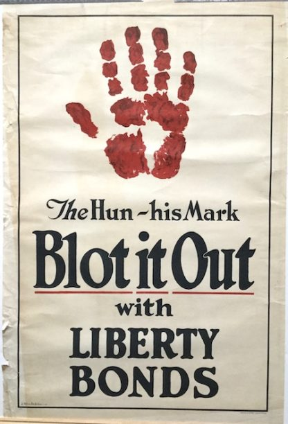 J105 THE HUN HIS MARK- BLOT IT OUT WITH LIBERTY BONDS