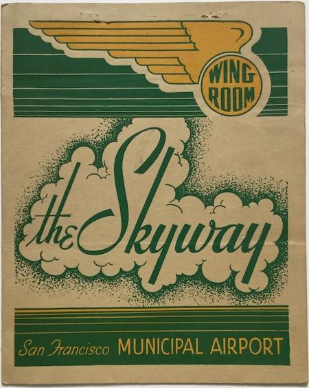J68 THE SKYWAY - SAN FRANCISCO MUNICIPAL AIRPORT