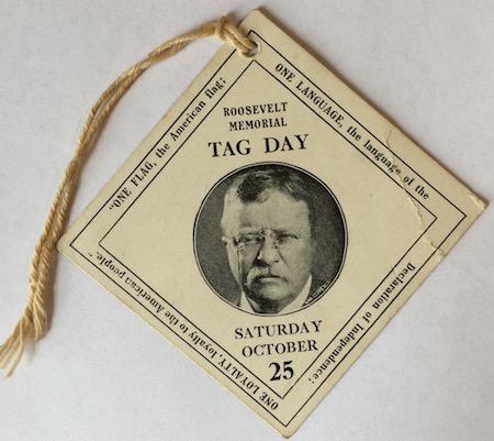 H115 ROOSEVELT MEMORIAL TAG DAY - SATURDAY, OCTOBER 25