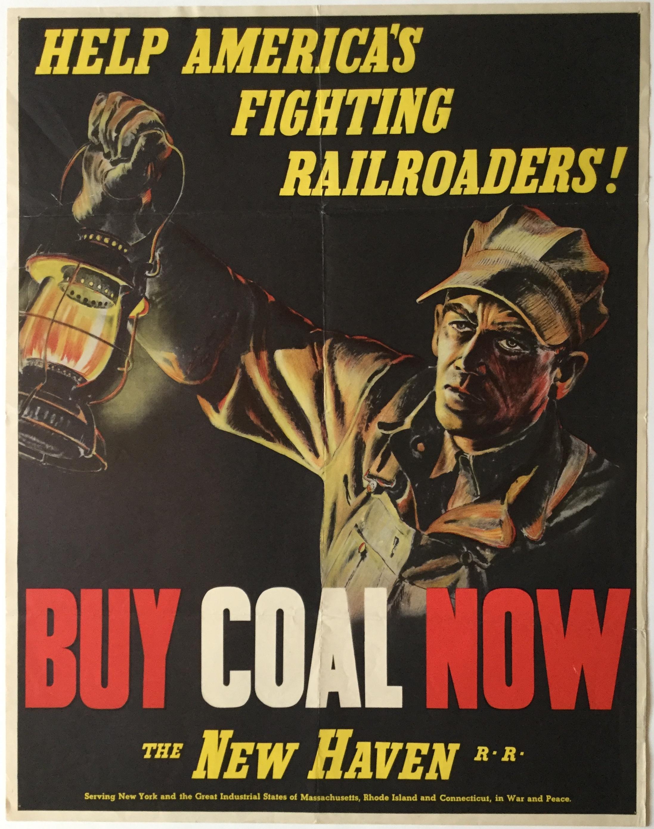 PB2406 HELP AMERICA'S FIGHTING RAILROADERS! BUY COAL NOW - NEW HAVEN RAILWAY