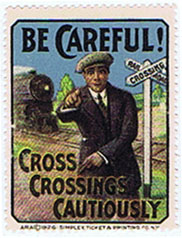 DK335 BE CAREFUL! CROSS CROSSINGS CAUTIOUSLY POSTER STAMP