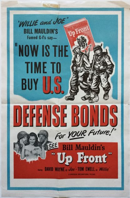 """J359 NOW IS THE TIME TO BUY U.S. DEFENSE BONDS FOR YOUR FUTURE! SEE BILL MAULDIN'S """"UP FRONT"""""""