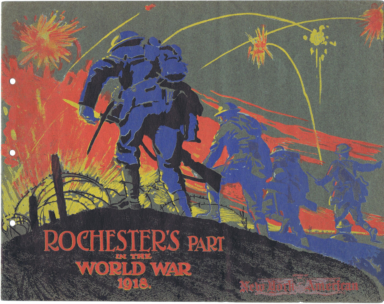 J893ROCHESTER'S PART IN THE WORLD WAR 1918