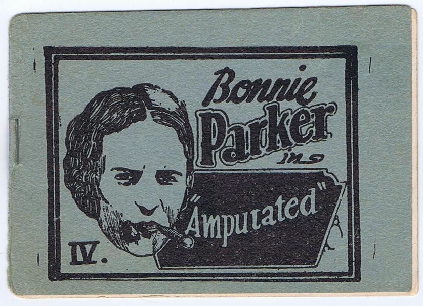 "J934BONNIE PARKER IN ""AMPUTATED"" PORNOGRAPHIC BOOKLET, CA. 1933-34"