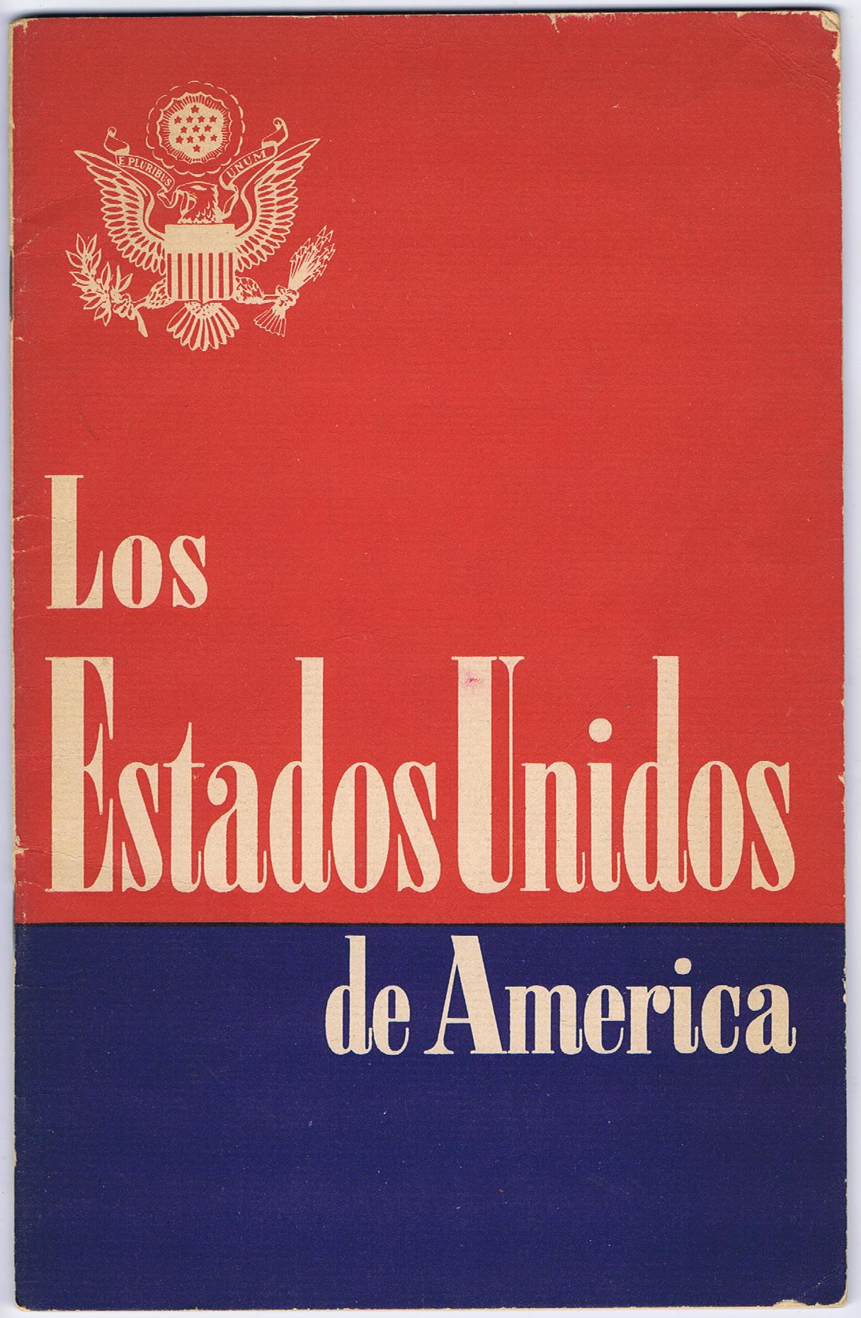 """J951SOUTH AMERICA AND THE WAR: """"LOS ESTADOS UNIDOS DE AMERICA"""""""