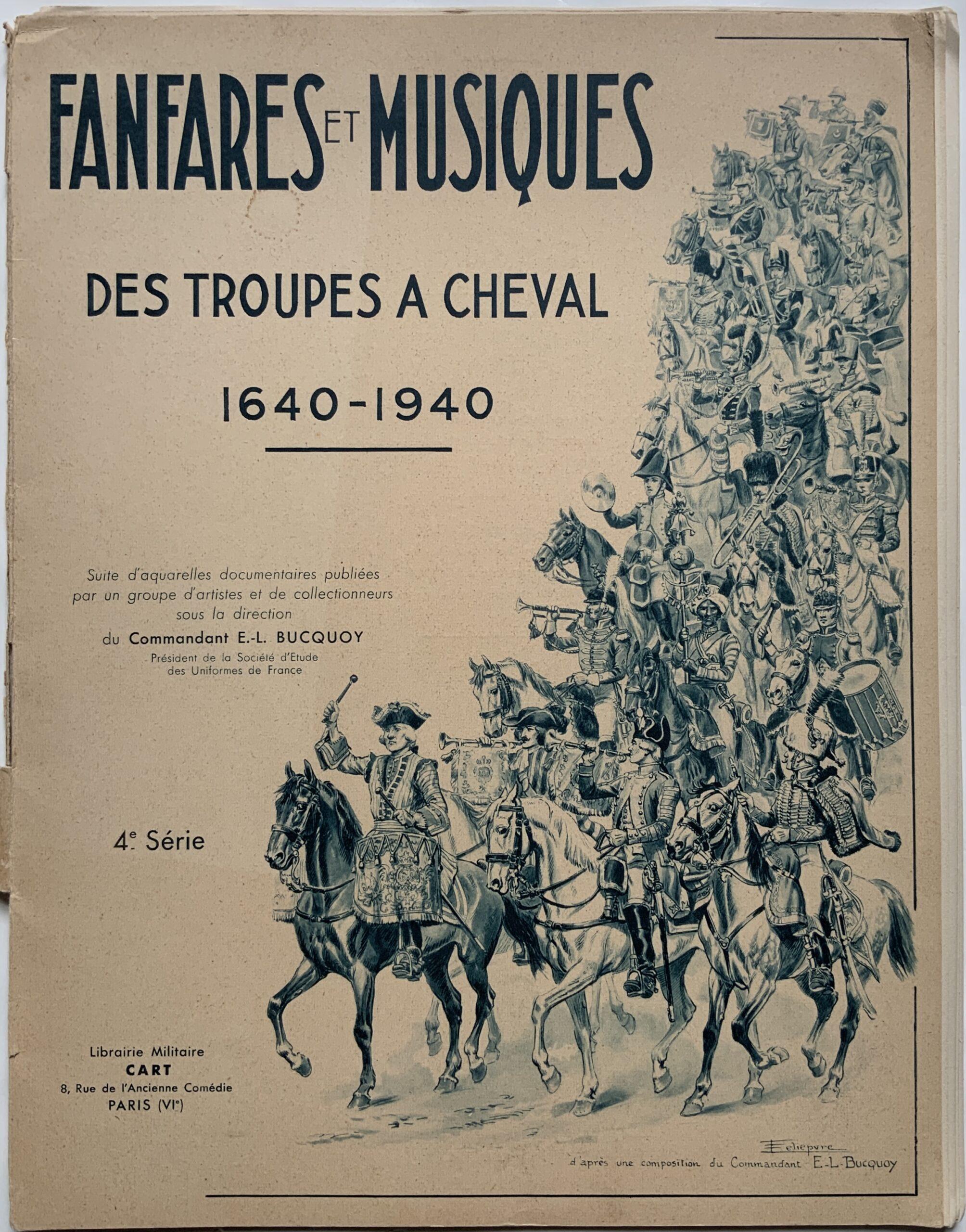M127FANFARES ET MUSIQUES DES TROUPES A CHEVAL 1640-1940